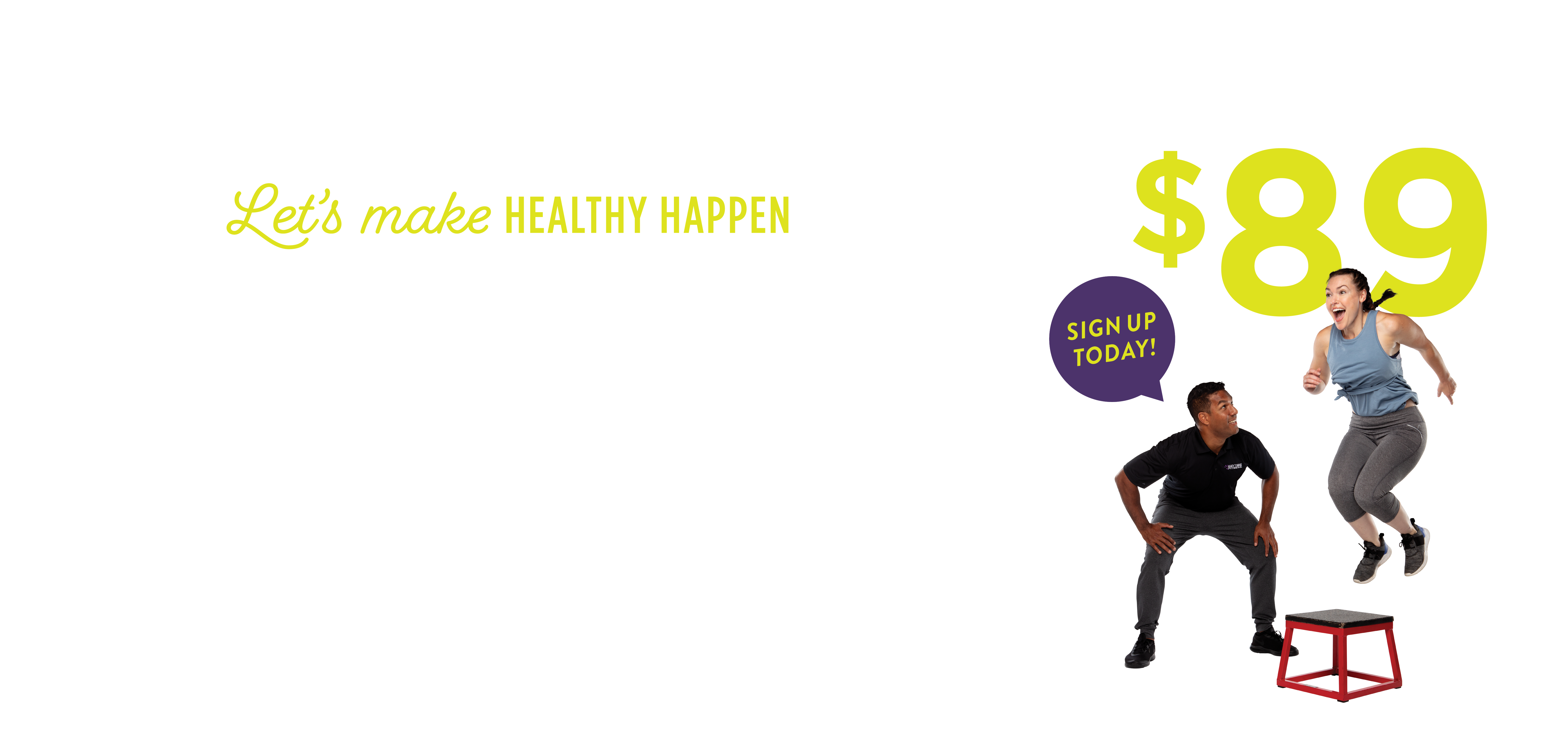 Let's Make Healthy Happen; 21-Day Transformation; Only $89 Sign up today!