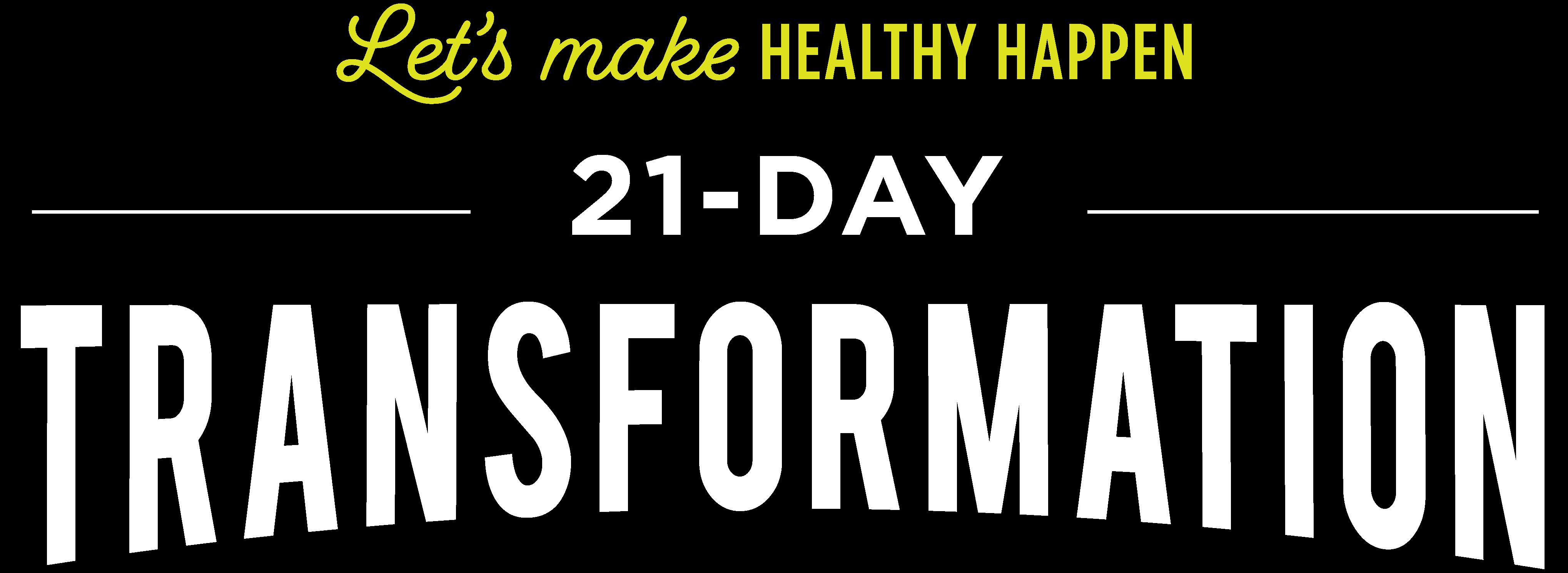 Let's Make Healthy Happen 21-Day Transformation
